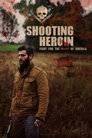 Shooting Heroin 2020 Film Full izle